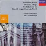 Karl Münchinger Conducts Albinoni, Pachelbel, Bach, Handel