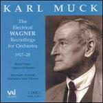 Karl Muck The Electrical Wagner Recordings for Orchestra