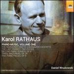 Karol Rathaus: Piano Music, Vol. 1