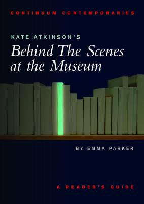 Kate Atkinson's Behind the Scenes at the Museum - Parker, Emma