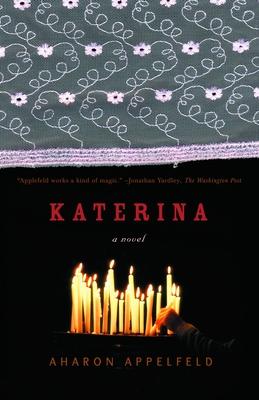 Katerina - Appelfeld, Aharon, and Green, Jeffrey M, Professor (Translated by)