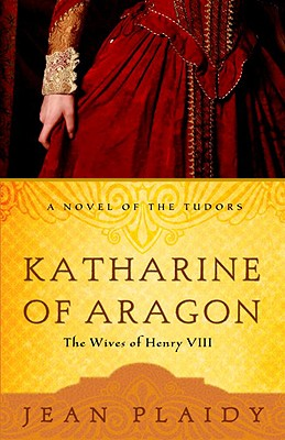Katharine of Aragon - Plaidy, Jean