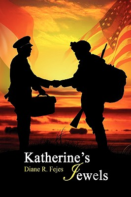 Katherine's Jewels - Fejes, Diane R