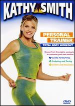 Kathy Smith: Personal Trainer - Total Body Workout -