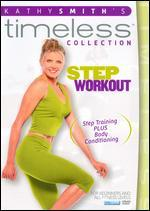 Kathy Smith's Timeless Collection: Step Workout