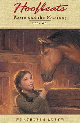 Katie and the Mustang: Book 1 - Duey, Kathleen