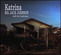 Katrina - Big Jack Johnson/Cornlickers
