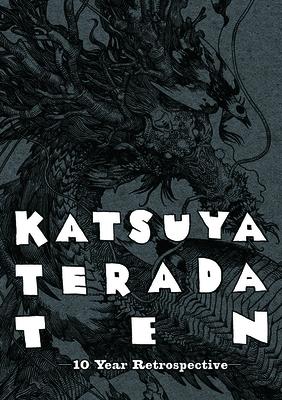 Katsuya Terada 10 Ten: 10 Year Retrospective - PIE Books