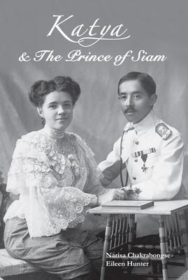 Katya & the Prince of Siam - Chakrabongse, Narisa