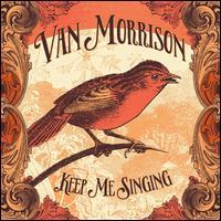 Keep Me Singing [LP] - Van Morrison