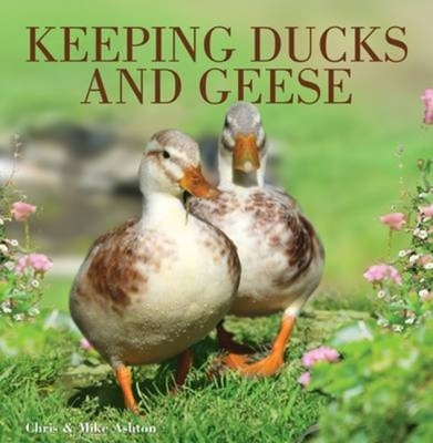 Keeping Ducks and Geese - Ashton, Chris