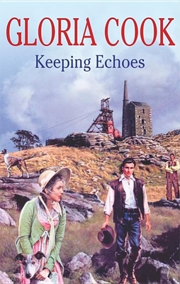 Keeping Echoes - Cook, Gloria