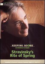 Keeping Score: Igor Stravinsky's The Rite of Spring