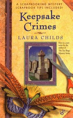 Keepsake Crimes - Childs, Laura