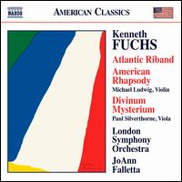 Kenneth Fuchs: Atlantic Riband; American Rhapsody; Divinum Mysterium - Carmine Lauri (violin); David Alberman (violin); Members of the London Symphony Orchestra; Michael Ludwig (violin);...