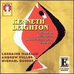 Kenneth Leighton: Chamber Music