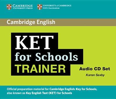 KET for Schools Trainer Audio CDs (2) - Saxby, Karen