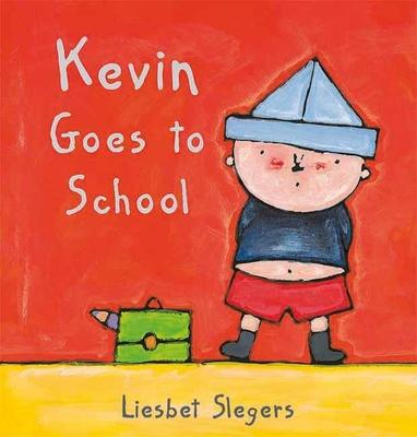 Kevin Goes to School - Slegers, Liesbet