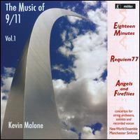 Kevin Malone: The Music of 9/11, Vol. 1 - Christian Elliott (double bass); Dan Styffe (double bass); David Hayes (double bass); New World Ensemble;...
