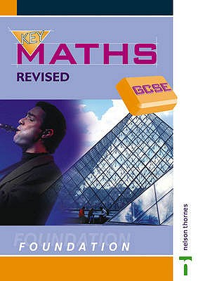 Key Maths GCSE: Foundation - Humble, Chris, and Read, Gill, and Griffith, Jim