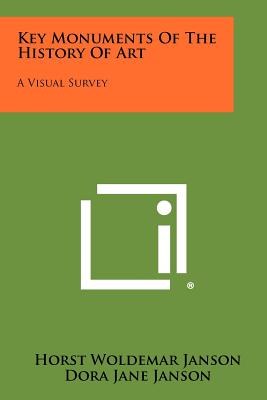 Key monuments of the history of art; a visual survey - Janson, H. W.
