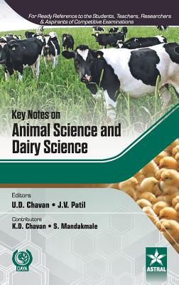 Key Notes on Animal Science and Dairy Science - Chavan, U. D., and Patil, J. V., and Chavan, K. D.