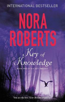 Key of Knowledge - Roberts, Nora
