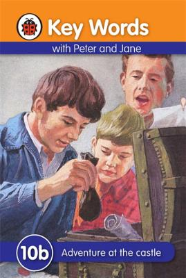 Key Words with Peter and Jane #10 Adventure at the Castle B Serie - Ladybird