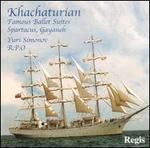 Khachaturian: Famous Ballet Suites