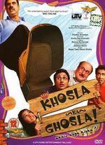 Khosla Ka Ghosla - Dibakar Banerjee