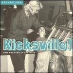 Kicksville, Vol. 2