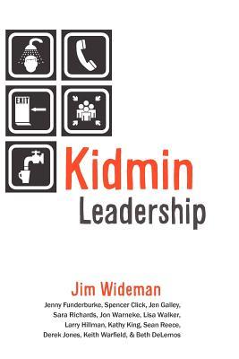 Kidmin Leadership - Wideman, Jim
