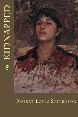 Kidnapped - Stevenson, Robert Louis, and Montoto, Maxim (Editor)