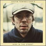 Kids in the Street [150 Gram Vinyl] [Download Card]
