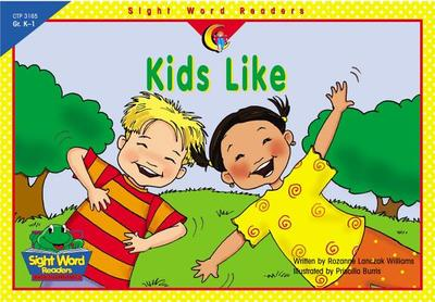 Kids Like - Williams, Rozanne Lanczak