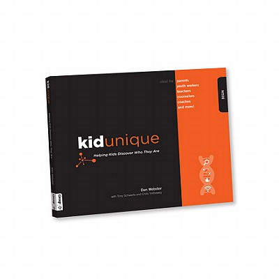 Kidunique: Helping Kids Discover Who They Are - Webster, Dan