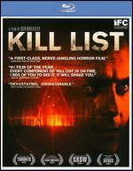 Kill List [Blu-ray] - Ben Wheatley