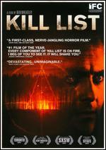 Kill List - Ben Wheatley