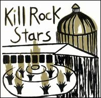 Kill Rock Stars - Various Artists