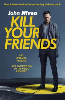 Kill Your Friends - Niven, John