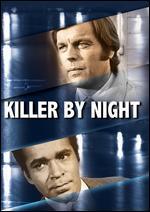 Killer by Night - Bernard McEveety