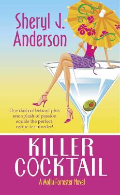 Killer Cocktail - Anderson, Sheryl J