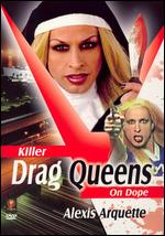 Killer Drag Queens on Dope - Lazar Saric