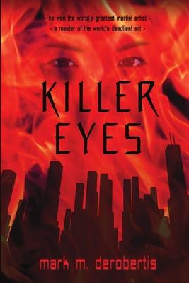 Killer Eyes - Derobertis, Mark M