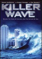 Killer Wave - Bruce McDonald; Kevin Connor