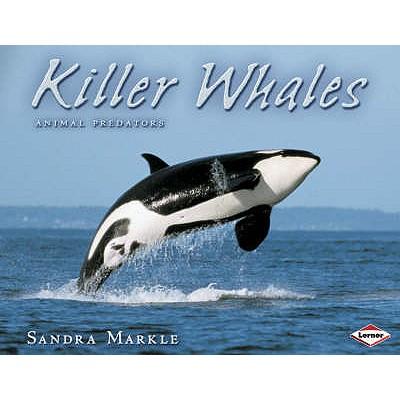 Killer Whales - Markle, Sandra