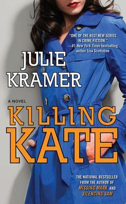 Killing Kate - Kramer, Julie