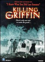 Killing Mr. Griffin - Jack Bender