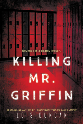 Killing Mr. Griffin - Duncan, Lois