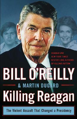 Killing Reagan - O'Reilly, Bill